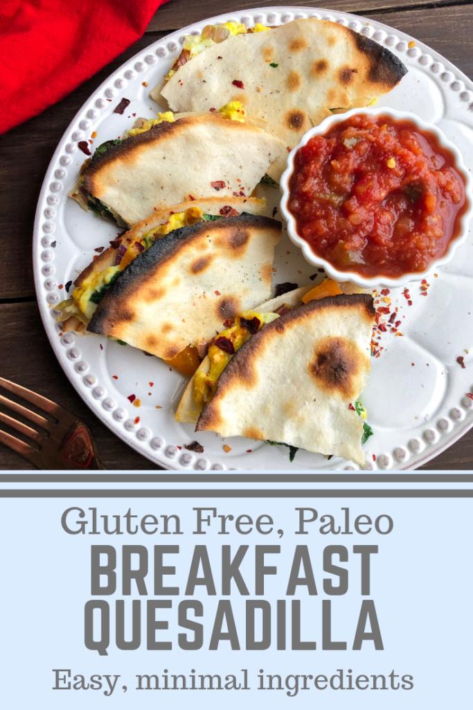 Paleo Breakfast Quesadilla Choosing Balance
